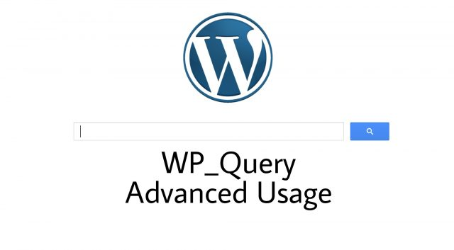 [Synthesizing WP Blog Post #3] WP_Query I: Advanced Usage