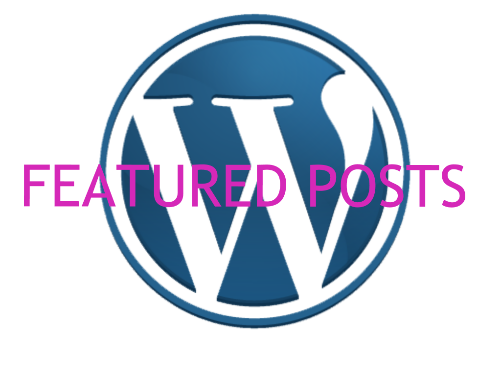 [Synthesizing WP Blog Post #4] WP_Query II: Featured Posts