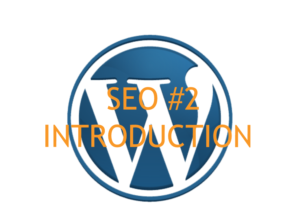 [ WordPress SEO Basics #2] SEO Introduction